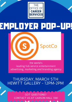 Employer Pop Up: SpotCoThursday March 5th from 12pm-2pm in the Hewitt Gallery