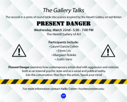 The Gallery Talks: Present Danger